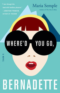 REVIEW: Where's You Go, Bernadette by Maria Semple