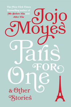 NOTES ON: Paris For One by Jojo Moyes