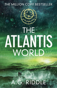 REVIEW: The Atlantis World by A.G. Riddle