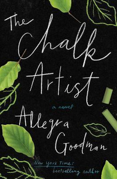 REVIEW: The Chalk Artist by Allegra Goodman