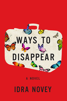 REVIEW: Ways to Disappear by Idra Novey