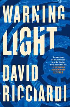 QUICK NOTES: Warning Light by David Ricciardi
