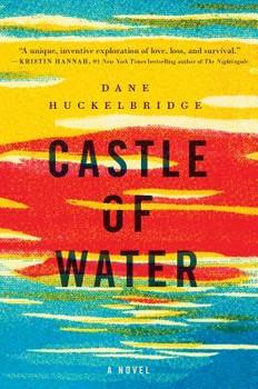 REVIEW: Castle of Water by Dane Huckelbridge