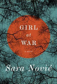 REVIEW: Girl at War by Sara Nović