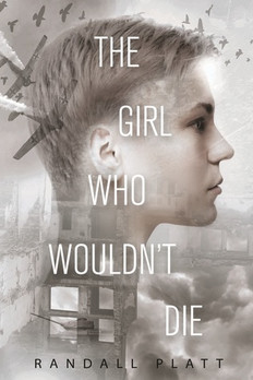 REVIEW: The Girl Who Wouldn't Die by Randall Platt