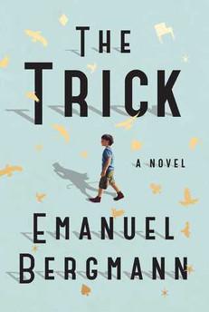 QUICK NOTES: The Trick by Emanuel Bergmann