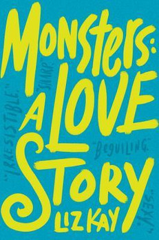 REVIEW: Monsters: A Love Story by Liz Kay