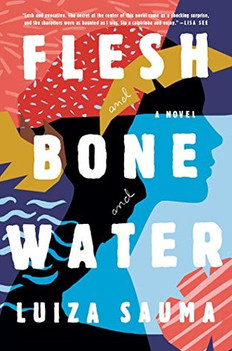 REVIEW: Flesh and Bone and Water by Luiza Sauma