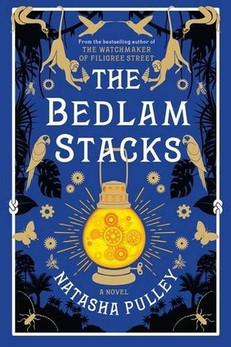 REVIEW: The Bedlam Stacks by Natasha Pulley