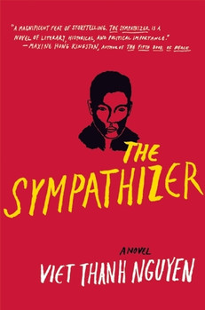 REVIEW: The Sympathizer by Viet Thanh Nguyen