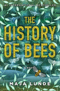 QUICK NOTES: The History of Bees by Maja Lunde