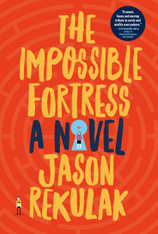 REVIEW: The Impossible Fortress by Jason Rekulak