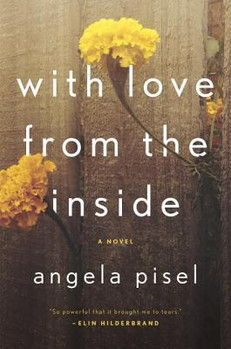 REVIEW: With Love From the Inside by Angela Pisel