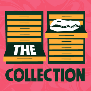 The Collection Podcast
