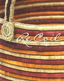 Re Coil: Change and Exchange in Coiled Fibre Art