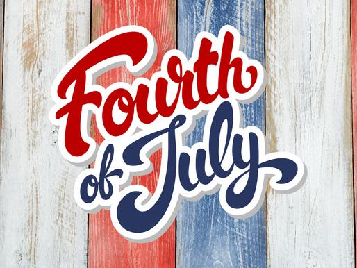 July Fourth Weekend Fun!