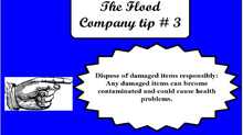 The Flood Company Tip 3