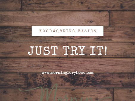 How to start woodworking.