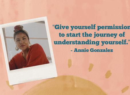 GENTEFIED's Annie Gonzalez; Empowerment During Powerless Times.