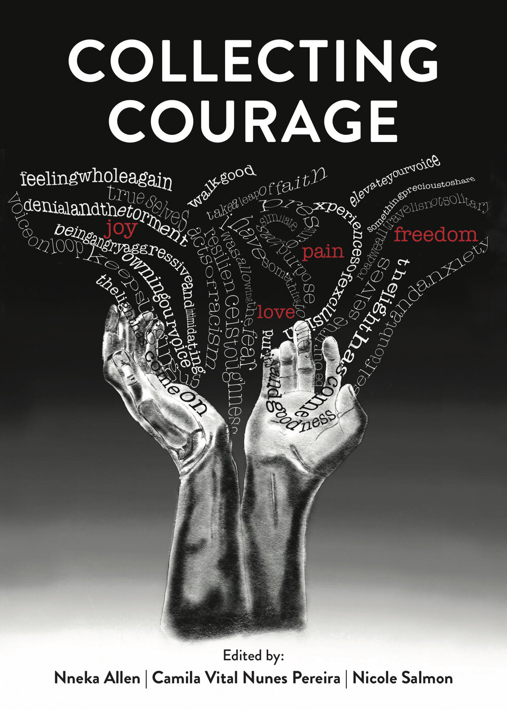 Collecting Courage