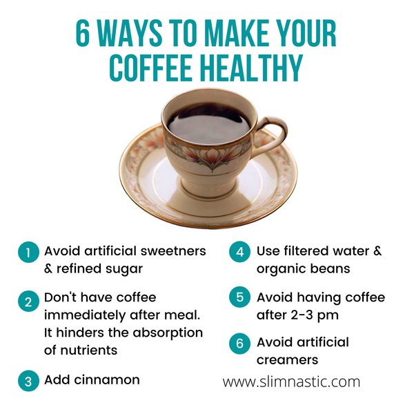 6 ways to make your coffe healthy