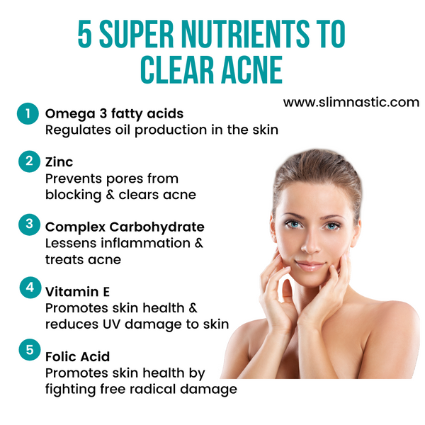 5 super nutrients to clear acne