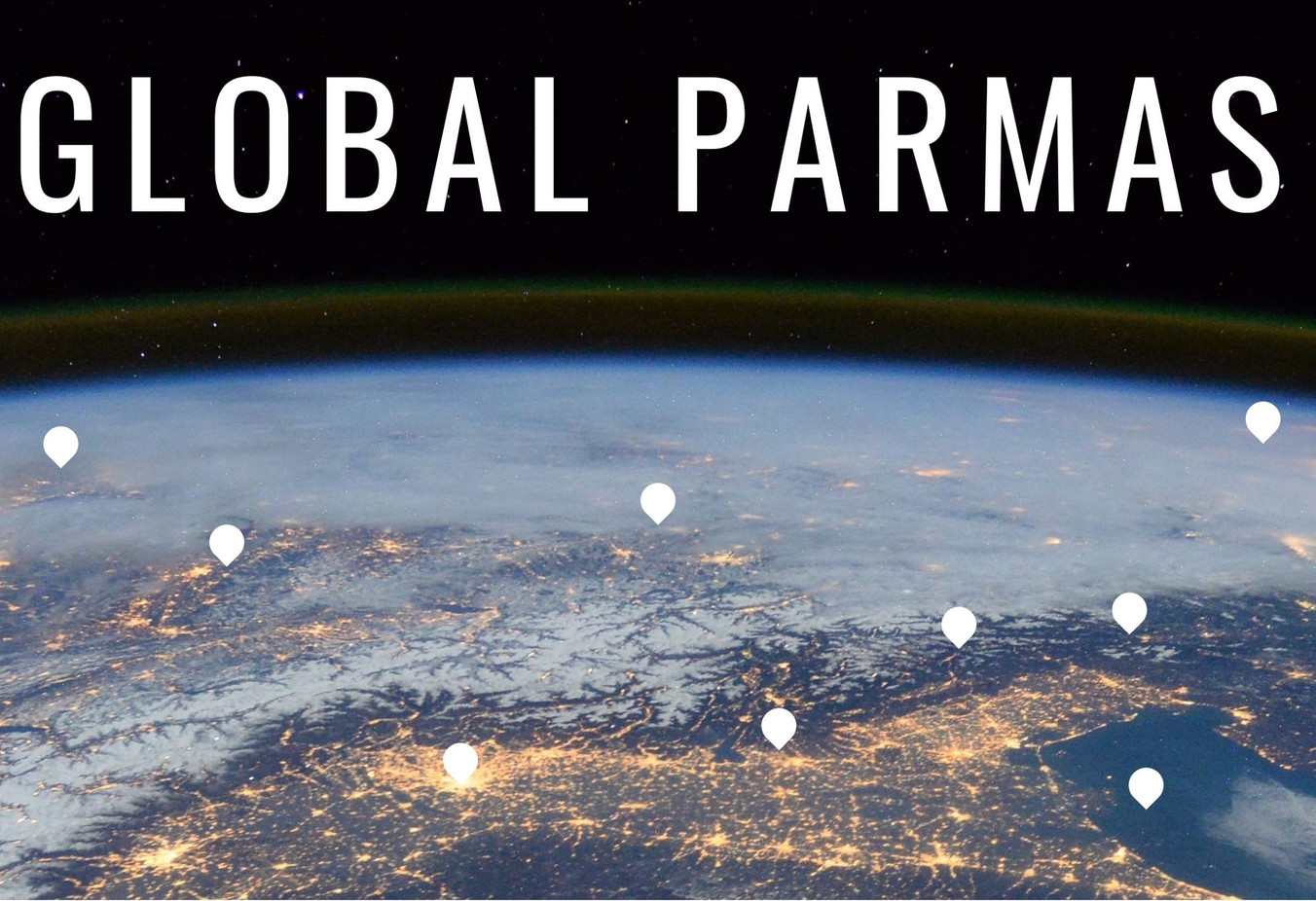 Our Global Parmas Have Landed