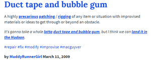 Urban Dictionary Definition of Duct tape and Bubble gum