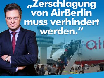 Senat muss sich endlich für Komplettübernahme von Air Berlin einsetzen / Müllers Untätigkeit ist pol