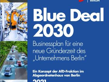 """Blue Deal - Konzept eines Businessplans für eine neue Gründerzeit des """"Unternehmens Berlin"""""""