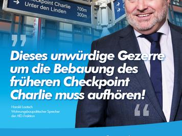 Unwürdiges Gezerre um Bebauung des früheren Checkpoint Charlie beenden