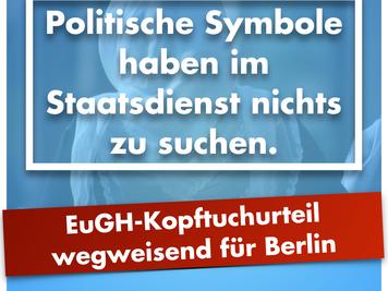 EuGH-Kopftuchurteil wegweisend für Berlin