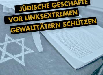 Jüdische Geschäftsleute vor linksextremen Gewalttätern schützen