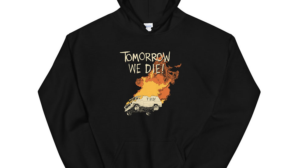 Tomorrow We Die! podcast Hoodie