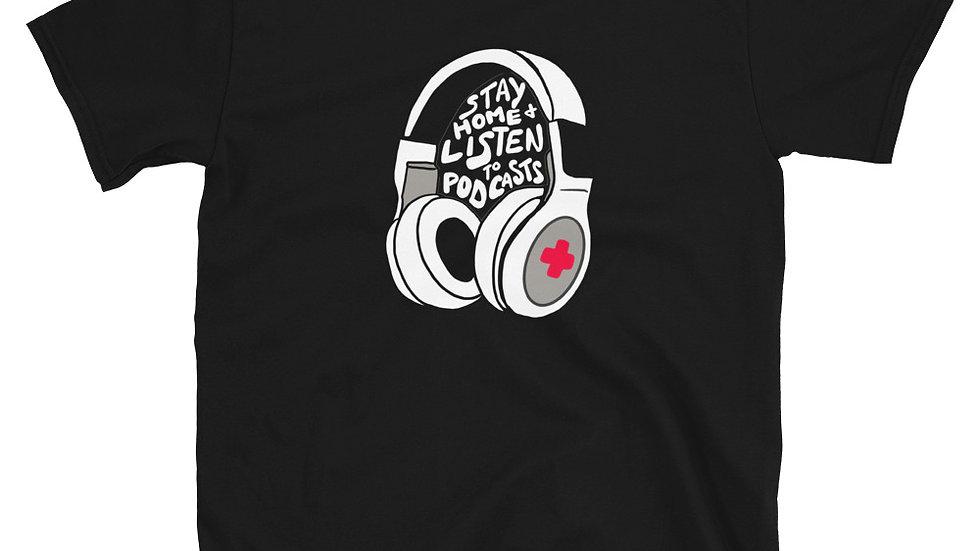 """Listen to Podcasts"" Short-Sleeve Unisex T-Shirt"