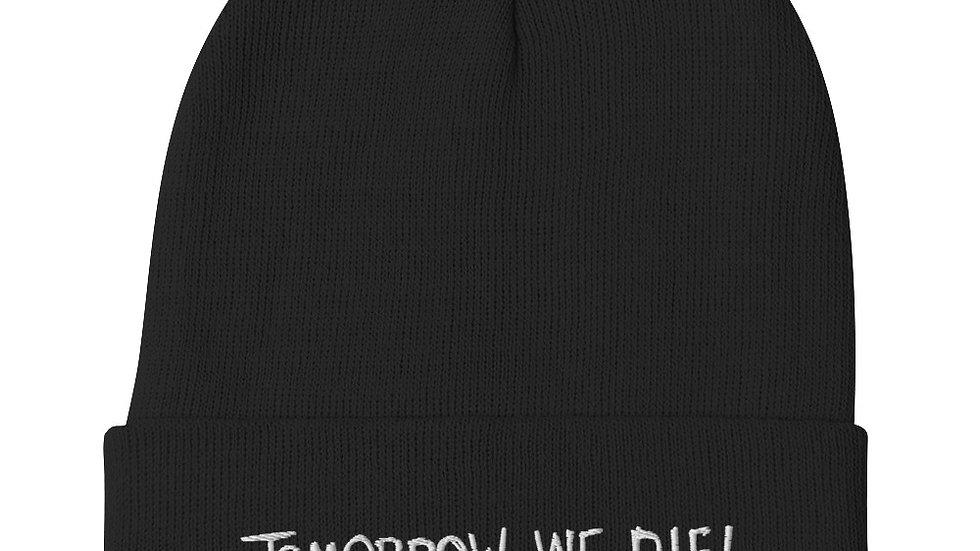 Tomorrow We Die! Beanie
