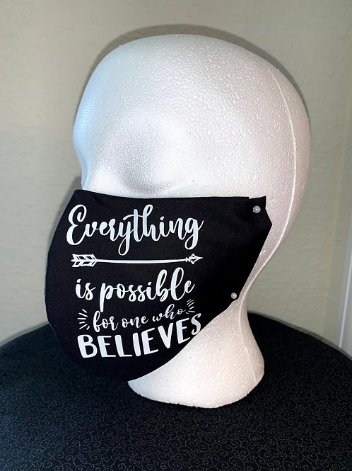 Everything Is Possible Face Mask