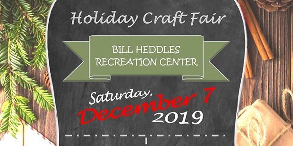 "2019 ""Hand-Made"" Holiday Craft Fair- Bill Heddles Recreation Center"