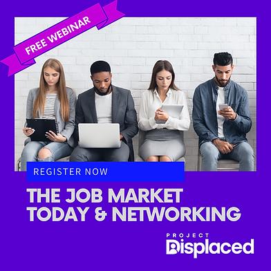 ProjectDisplaced-JobMarketAndNetworking.png
