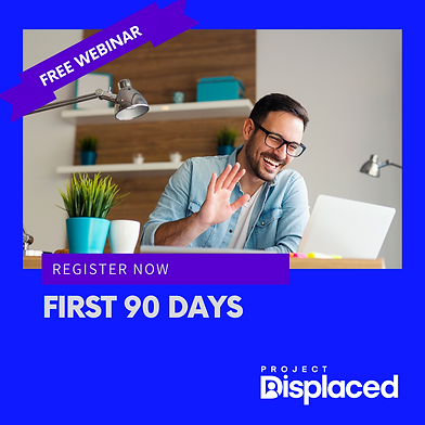 ProjectDisplaced-First90days.png