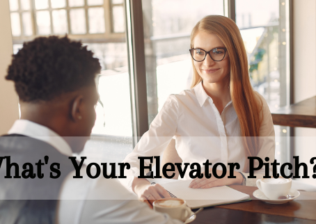 What's Your Elevator Pitch?