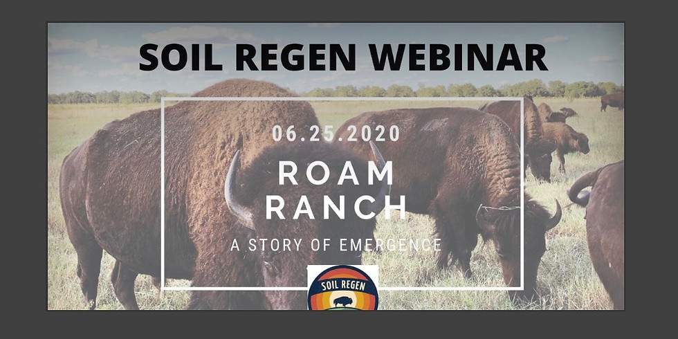 ROAM RANCH: A Story of Emergence