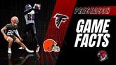 GameFacts Pre-Season Game Falcons vs Browns