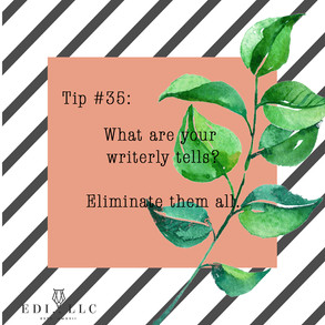 Tuesday Tip #35: Writerly Tells