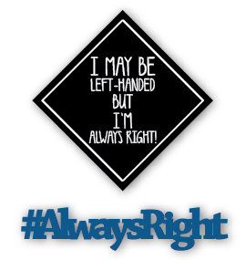 #AlwaysRight