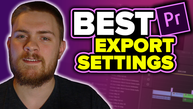BEST Premiere Pro Export Settings for Yo