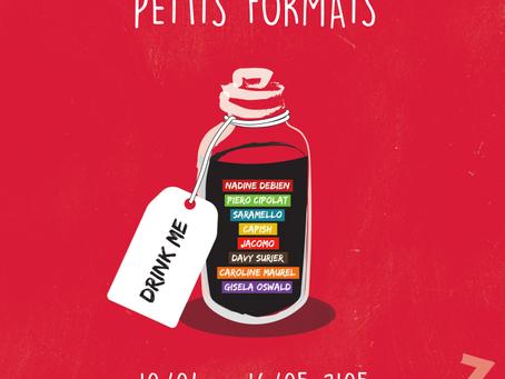 """""""Petits Formats"""""""