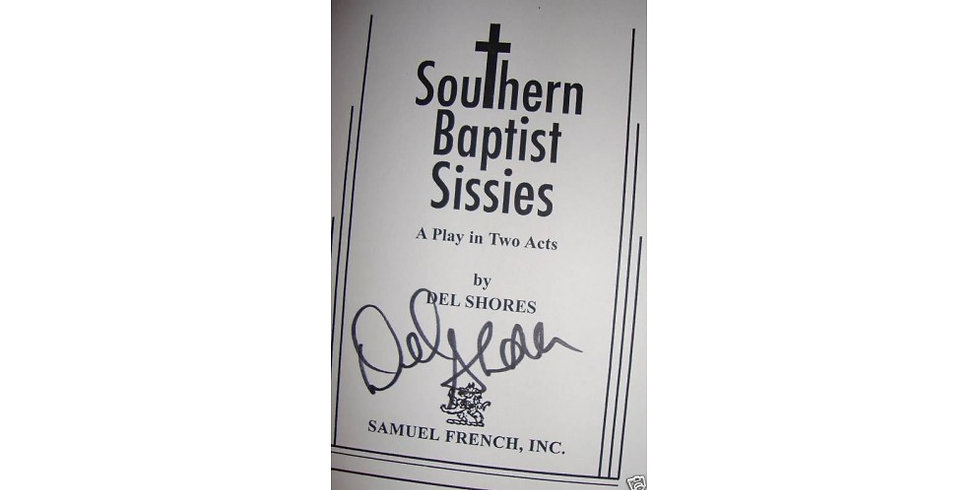 Southern Baptist Sissies (the play)