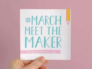 March Meet The Maker
