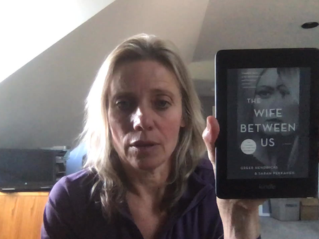 "Leanne's Book Time Vlog:  ""The Wife Between Us"" by Greer Hendricks and Sarah Pekkanen"
